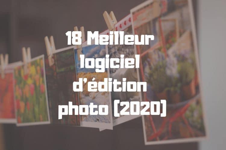 18 Meilleur logiciel d'édition photo (2020)