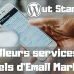 17 Meilleurs services, logiciels et plates-formes d'email marketing (2020)