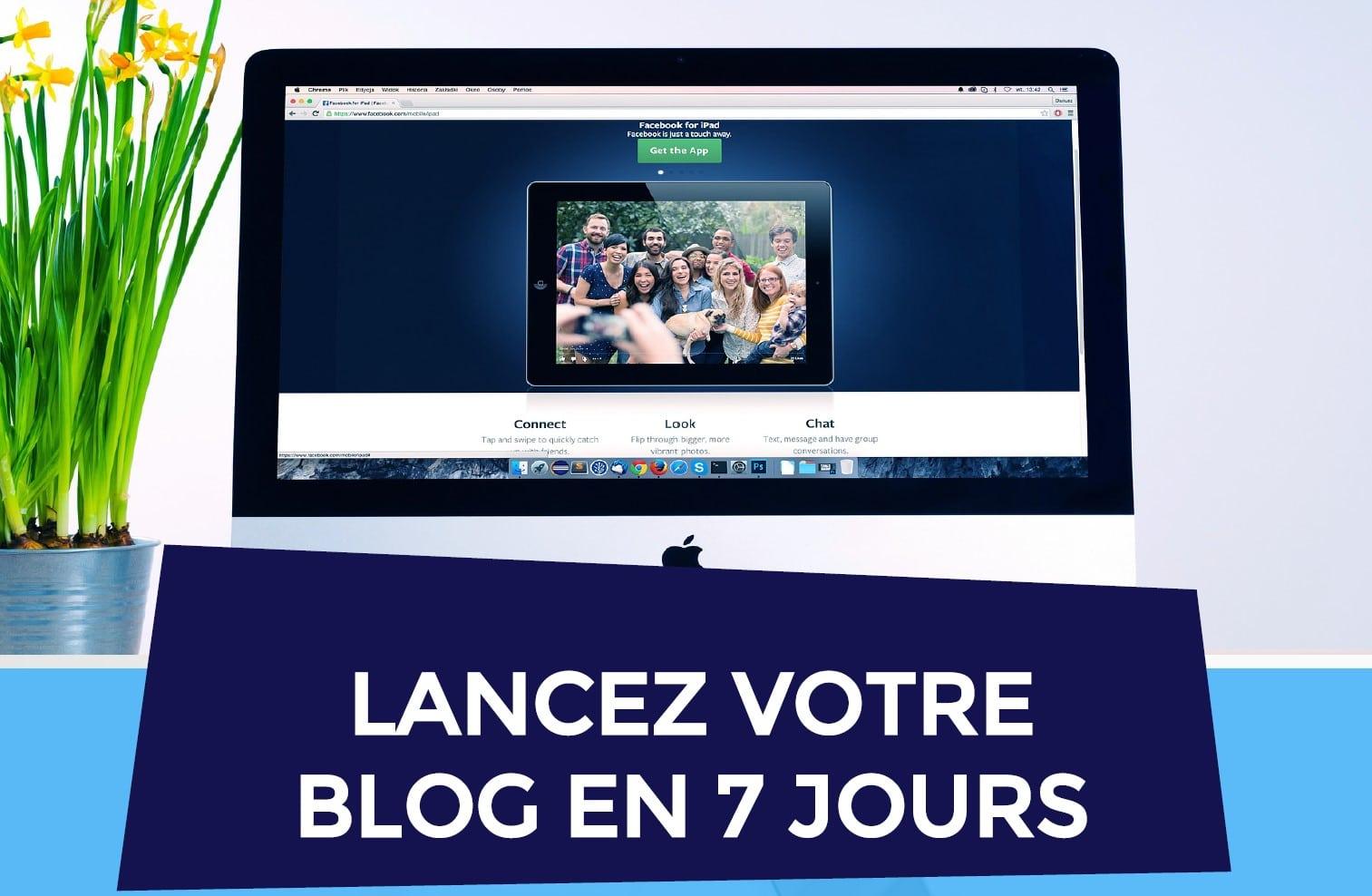 Lancez votre blog en 7 jours