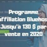 Programme d'affiliation Bluehost : Jusqu'à 130 $ par vente en 2020